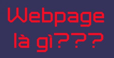 Webpage là gì ?
